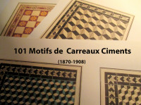 101 Motifs de Carreaux Ciment - 101 Patterns of « Carreaux Ciment »