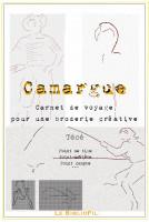 Camargue, Carnet de Voyage pour une Broderie Créative