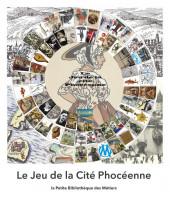 Le Jeu de la Cité Phocéenne